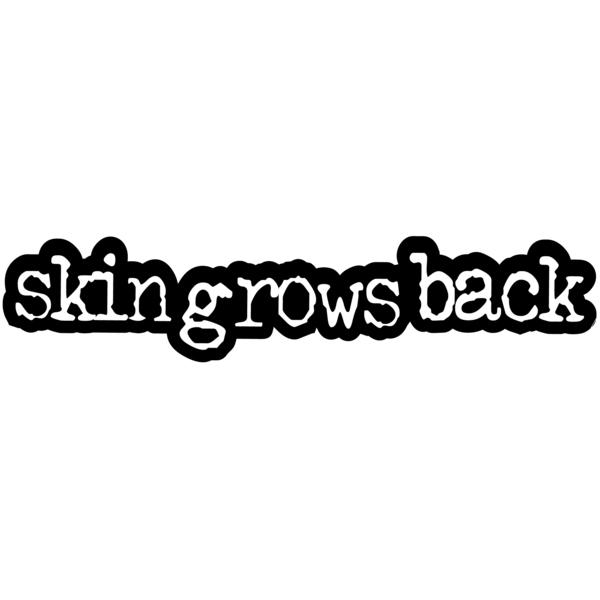 SkinGrowsBack
